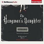 The Hangman's Daughter | Oliver Pötzsch,Lee Chadeayne (translator)