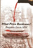img - for What Price Bordeaux? book / textbook / text book
