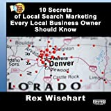 10 Secrets of Local Search Marketing Every Local Business Owners Should Know