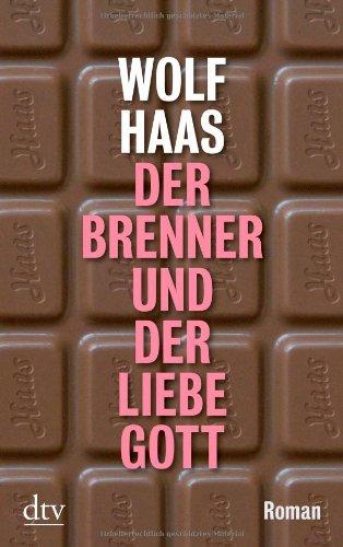 Der Brenner Und Der Liebe Gott (German Edition)