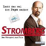 Stromberg: Das Hörspiel zum Film | Ralf Husmann