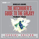 img - for The Hitchhiker's Guide to the Galaxy: The Primary Phase (Dramatised) book / textbook / text book