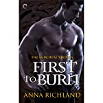 First to Burn | Anna Richland