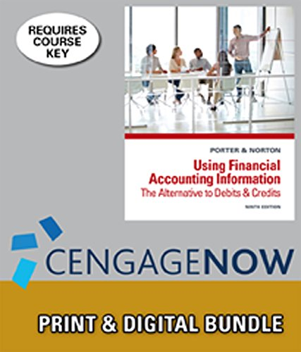 Download Bundle: Using Financial Accounting Information: The Alternative to Debits and Credits, 9th + CengageNOWTM, 1 term Printed Access Card