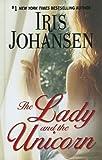 Iris Johansen The Lady and the Unicorn (Thorndike Famous Authors)