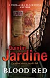 Quintin Jardine Blood Red (Primavera Blackstone 2)