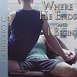 Where He Ends & I Begin Audiobook