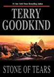 Stone of Tears (Sword of Truth, Book 2) (0312857063) by Goodkind, Terry