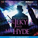 Robert Louis Stevenson's Dr. Jekyll and Mr. Hyde (Dramatized)  by Gareth Tilley Narrated by Jerry Robbins, J. T. Turner, The Colonial Radio Players
