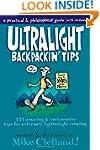 Ultralight Backpackin' Tips: 153 Amaz...