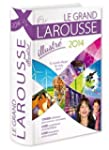 Grand Larousse illustr� 2014