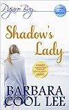 Shadows Lady (A Pajaro Bay Cozy Mystery + Sweet Romance)