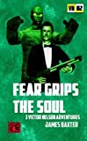 Fear Grips The Soul (Victor Nelson Adventures)