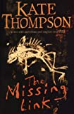 The Missing Link (0099266296) by Thompson, Kate