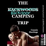 The Backdoor Camping Trip: When My Boyfriend Took My Ass, a First Anal Sex in Public Erotica Story | Connie Hastings
