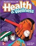 Macmillan/Mcgraw-Hill Health & Wellne...