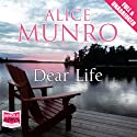 Dear Life (       UNABRIDGED) by Alice Munro Narrated by Liza Ross, Robert Slade