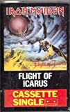 Flight of Icarus / I've Got The Fire [CASSETTE SINGLE]