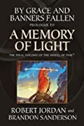 By Grace and Banners Fallen: Prologue to A Memory of Light by Robert Jordan, Brandon Sanderson cover image