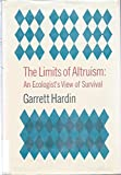 The limits of altruism: An ecologist's view of survival