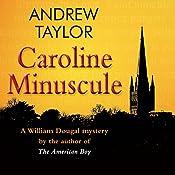 Caroline Minuscule | Andrew Taylor