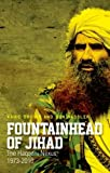 Fountainhead of Jihad: The Haqqani Nexus, 1973-2012