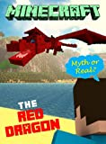 Legend of Herobrine: The Red Dragon: Myth or Reality? (Herobrine Series Book 1)