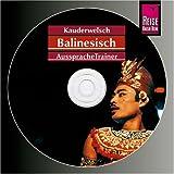 Reise Know-How Kauderwelsch AusspracheTrainer Balinesisch (Audio-CD): Kauderwelsch-CD title=
