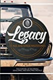 The Legacy: The D3 Model of Discerning, Developing, and Deploying Disciples