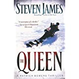 The Queen: A Patrick Bowers Thriller (The Bowers Files) ~ Steven James