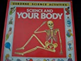 img - for Science and Your Body (Science Activities) book / textbook / text book