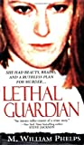 img - for Lethal Guardian (Pinnacle True Crime) book / textbook / text book