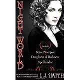 Night World No. 1: Secret Vampire; Daughters of Darkness; Spellbinder ~ L. J. Smith