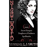 Night World #01: Secret Vampire/Daughters of Darkness/Spellbinder (Night World (Special Bind-Up Reissues))by L. J. Smith