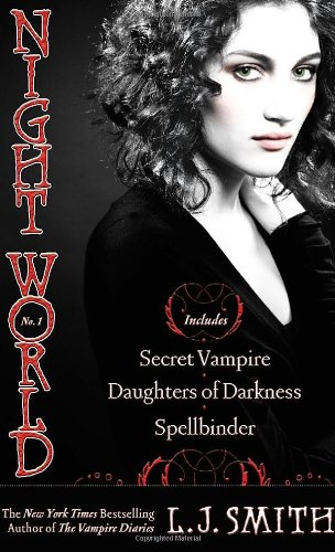 Cover of Night World No. 1: Secret Vampire; Daughters of Darkness; Spellbinder