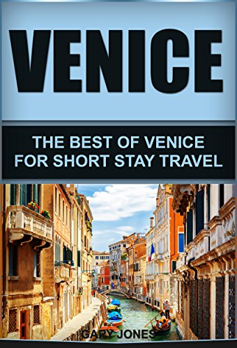 A Brief History and Timeline of Venice - The Floating City