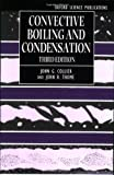 Convective Boiling and Condensation (Oxford Engineering Science)