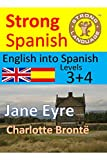 Image of Jane Eyre(Translated) English into Spanish, Levels 3+4 (Strong Spanish Book 13)