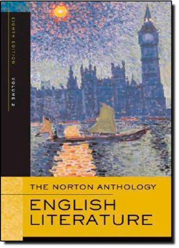 The Norton Anthology of English Literature, Volume 2: The...