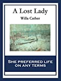 Image of A Lost Lady: With linked Table of Contents