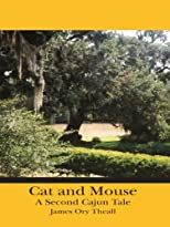 Cat and Mouse, A Second Cajun Tale