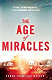 Karen Thompson Walker The Age of Miracles