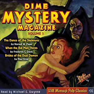 Dime Mystery Magazine, Volume 1 | [Norvell W. Page, Frederick C. Davis, Paul Ernst, RadioArchives.com]