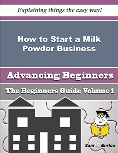 How to Start a Milk Powder Business (Beginners Guide) by Sam Enrico