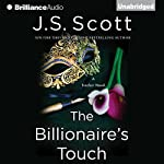 The Billionaire's Touch: The Sinclairs, Book 3 | J. S. Scott