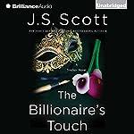 The Billionaire's Touch: The Sinclairs, Book 3 | J. S. Scott