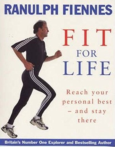 Fit for Life: Reach Your Personal Best - And Stay There PDF