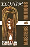 ELOHIM-Masters & Minions [Winston Trilogy Book Two, Sequel to One Just Man)]