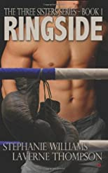 Ringside: Three Sisters Series: Book 1