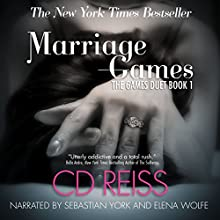 Marriage Games: The Games Duet Audiobook by CD Reiss Narrated by Elena Wolfe, Sebastian York